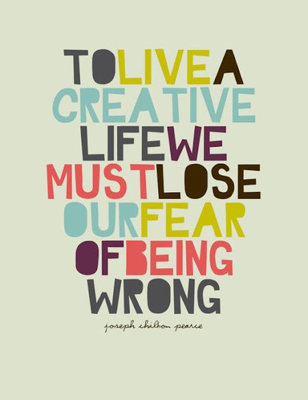 To_live_a_creative_life_we_must_lose_our_fear_Joseph_Chilton_Pearce